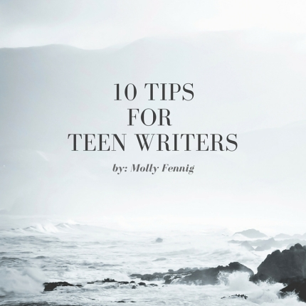 10 Tips for Teen Writers